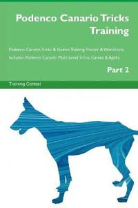 Podenco Canario Tricks Training Podenco Canario Tricks & Games Training Tracker & Workbook. Includes