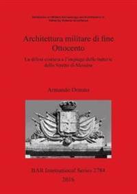 Architettura militare di fine Ottocento
