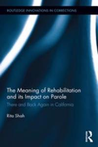Meaning of Rehabilitation and its Impact on Parole