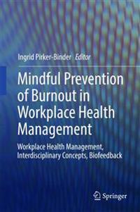 Prävention Von Erschöpfung in Der Arbeitswelt