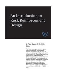 An Introduction to Rock Reinforcement Design