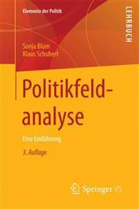 Politikfeldanalyse: Eine Einfuhrung