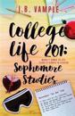 College Life 201: Sophomore Studies