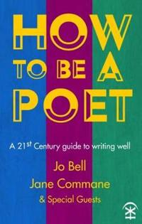 How to be a Poet