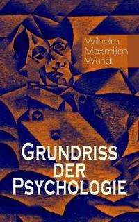 Grundriss Der Psychologie (Gesamtausgabe in 5 Bänden)
