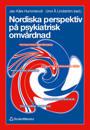 Nordiska perspektiv på psykiatrisk omvårdnad