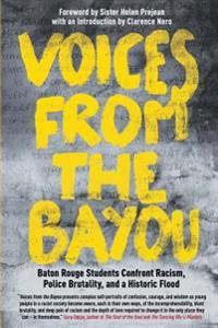 Voices from the Bayou: Baton Rouge Students Confront Racism, Police Brutality, and a Historic Flood
