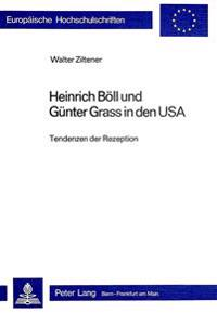 Heinrich Boell Und Guenter Grass in Den USA: Tendenzen Der Rezeption