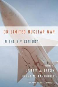 On Limited Nuclear War in the 21st Century