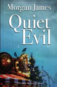 Quiet Evil: A Promise McNeal Mystery