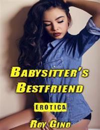 Erotica: Babysitter's Bestfriend