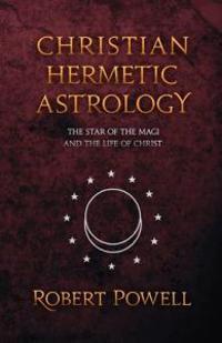 Christian Hemetic Astrology