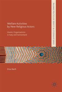 Welfare Activities by New Religious Actors