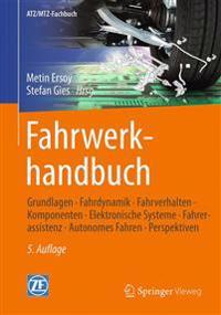 Fahrwerkhandbuch: Grundlagen - Fahrdynamik - Fahrverhalten- Komponenten - Elektronische Systeme - Fahrerassistenz - Autonomes Fahren- Pe