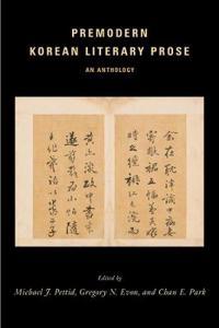 Premodern Korean Literary Prose: An Anthology