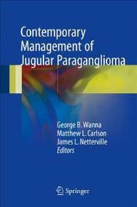 Contemporary Management of Jugular Paraganglioma