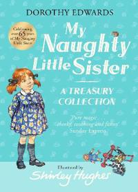 My Naughty Little Sister A Treasury Collection