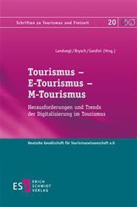 Tourismus - E-Tourismus - M-Tourismus
