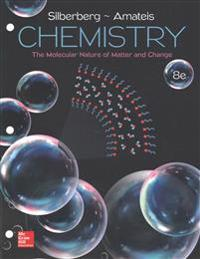 Loose Leaf for Chemistry: The Molecular Nature of Matter and Change