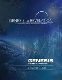 Genesis to Revelation: Genesis Leader Guide: A Comprehensive Verse-By-Verse Exploration of the Bible