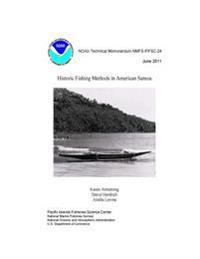 Historic Fishing Methods in American Samoa Noaa Technical Memorandum Nmfs-Pifsc-24