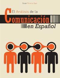 EL ANALISIS DE LA COMMUNICACION EN ESPAN