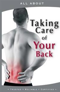 All about Taking Care of Your Back
