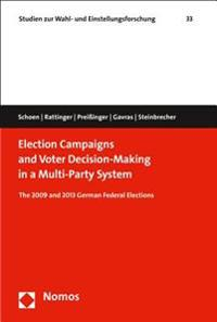 Election Campaigns and Voter Decision-Making in a Multi-Party System: The 2009 and 2013 German Federal Elections
