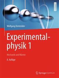 Experimentalphysik 1: Mechanik Und Warme