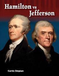 Hamilton vs. Jefferson (Alexander Hamilton)