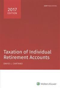 Taxation of Individual Retirement Accounts, 2017