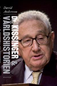 Dr Kissinger & världshistorien