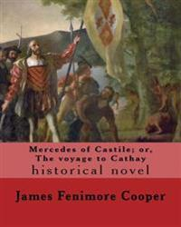 Mercedes of Castile; Or, the Voyage to Cathay. by: J. Fenimore Cooper, Illustrated By: F. O. C. Darley