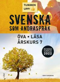 Tummen upp! Svenska som andraspråk Öva - Läsa åk 7