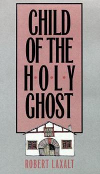 Child of the Holy Ghost