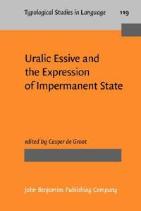 Uralic Essive and the Expression of Impermanent State