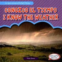 Conozco El Tiempo / I Know the Weather