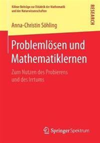 Probleml sen Und Mathematiklernen