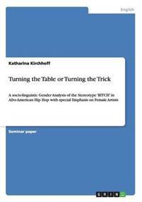 Turning the Table or Turning the Trick