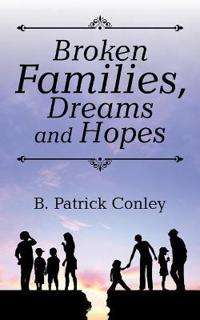 Broken Families, Dreams and Hopes