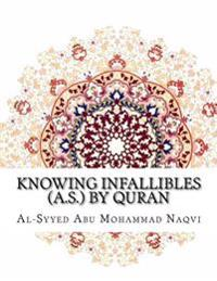 Knowing Infallibles (A.S.) by Quran