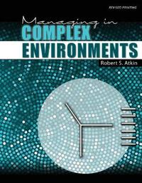 MANAGING IN COMPLEX ENVIRONMENTS