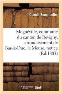 Mogn�ville, Commune Du Canton de Revigny, Arrondissement de Bar-Le-Duc, D�partement