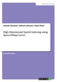High Dimensional Spatial Indexing Using Space-Filling Curves