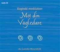 Vägledd meditation : Möt din Vägledare