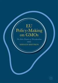 EU Policy-Making on GMOs