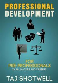 Professional Development for Pre-Professionals