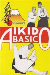 Aikido Basico: Metodos De Lucha De Bruce Lee