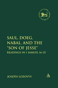Saul, Doeg, Nabal, and the &quote;Son of Jesse&quote;