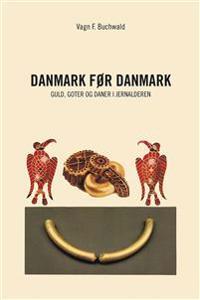 Danmark før Danmark